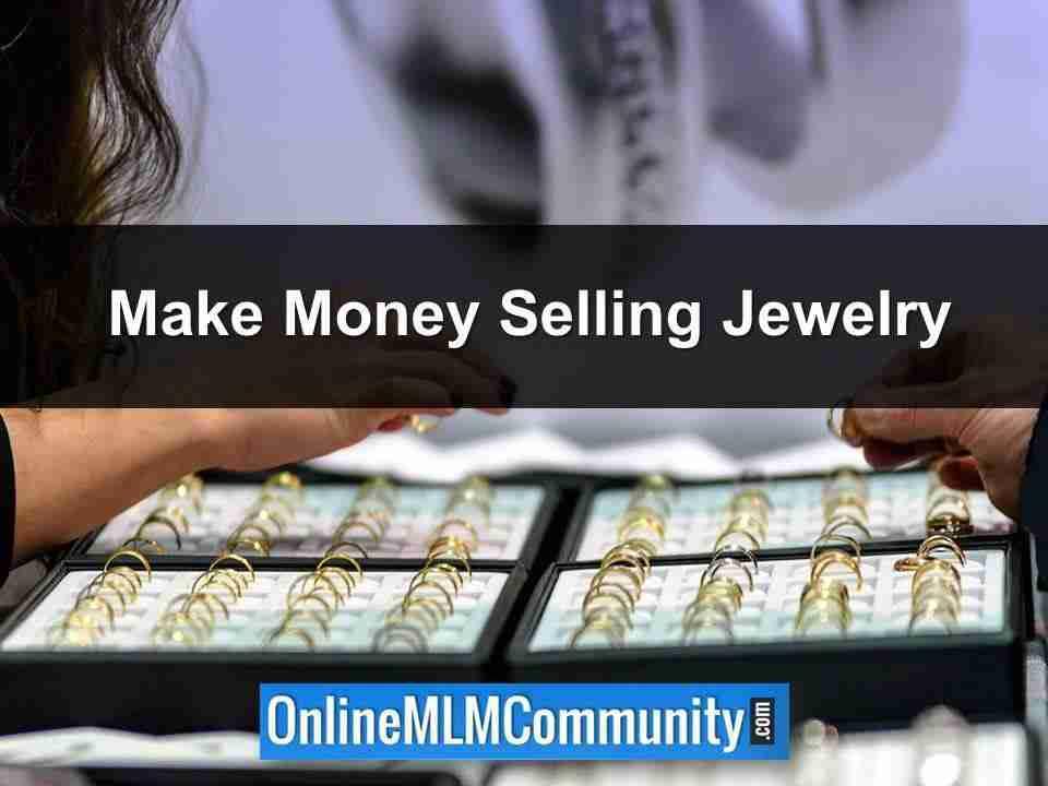 Make Money Selling Jewelry