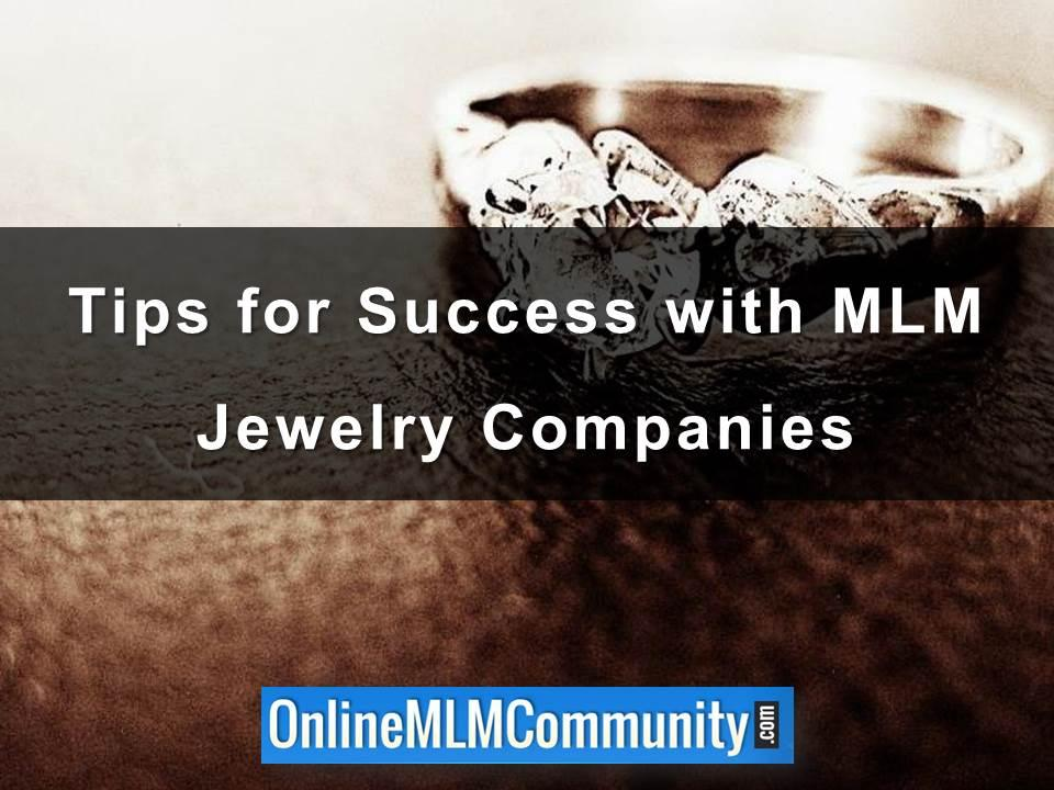 Tips for Success with MLM Jewelry Companies