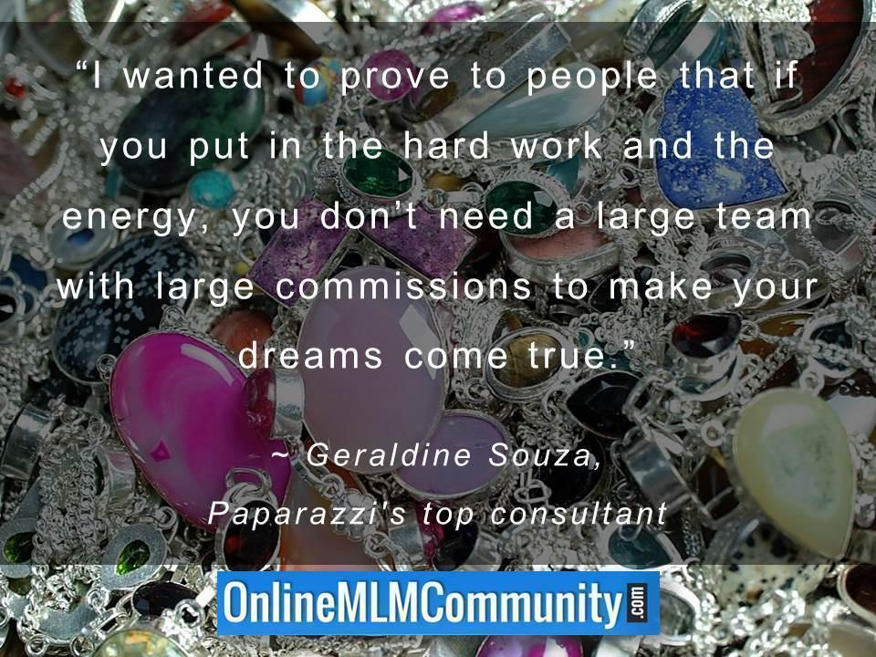 you dont need a large team with large commissions to make your dreams come true