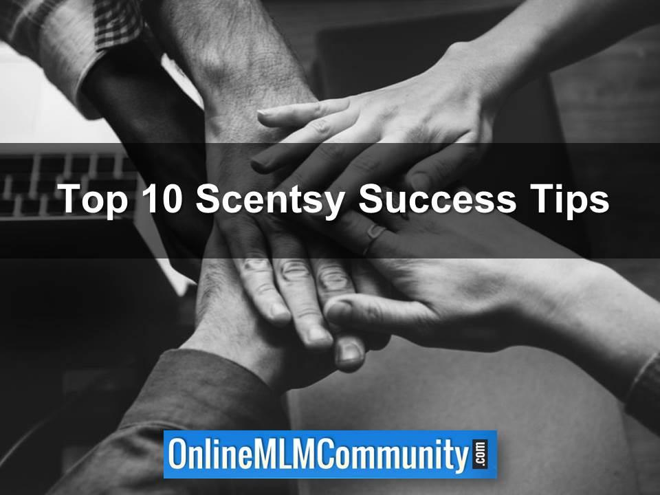 Top 10 Scentsy Success Tips