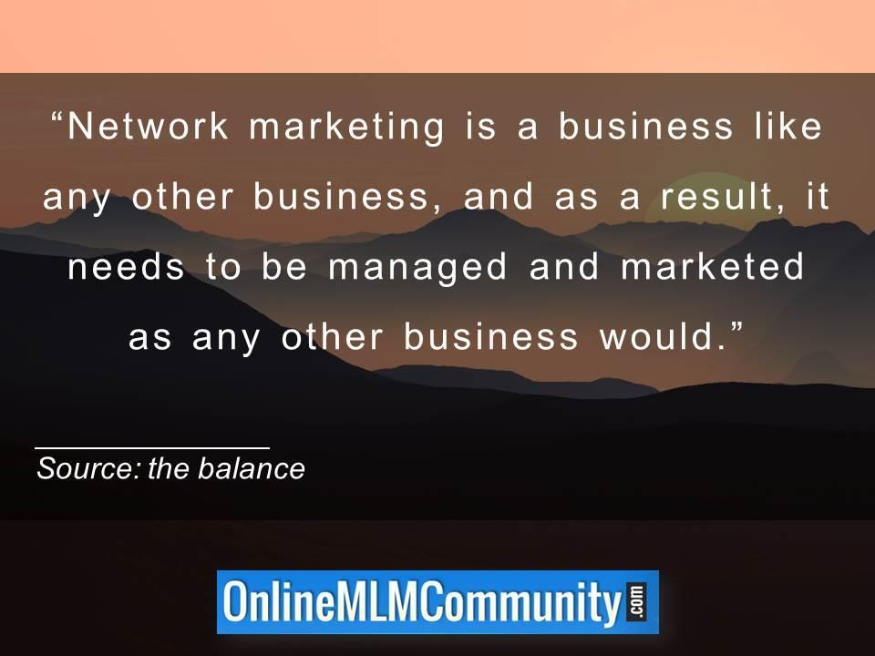 Network marketing is a business like any other business