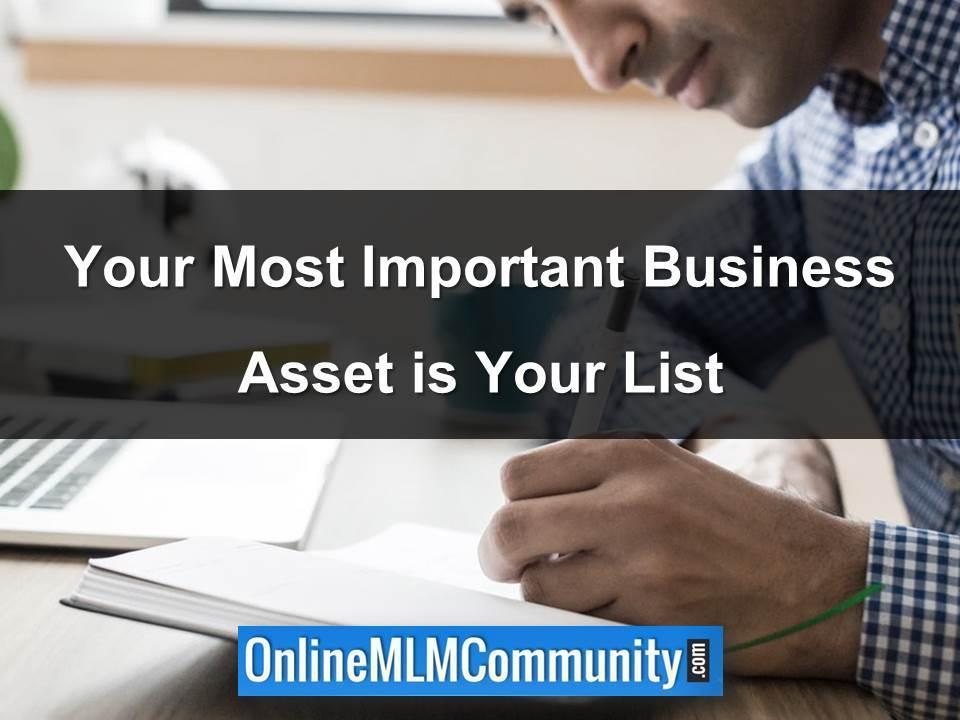 Your Most Important Business Asset is Your List