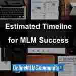Estimated Timeline for MLM Success