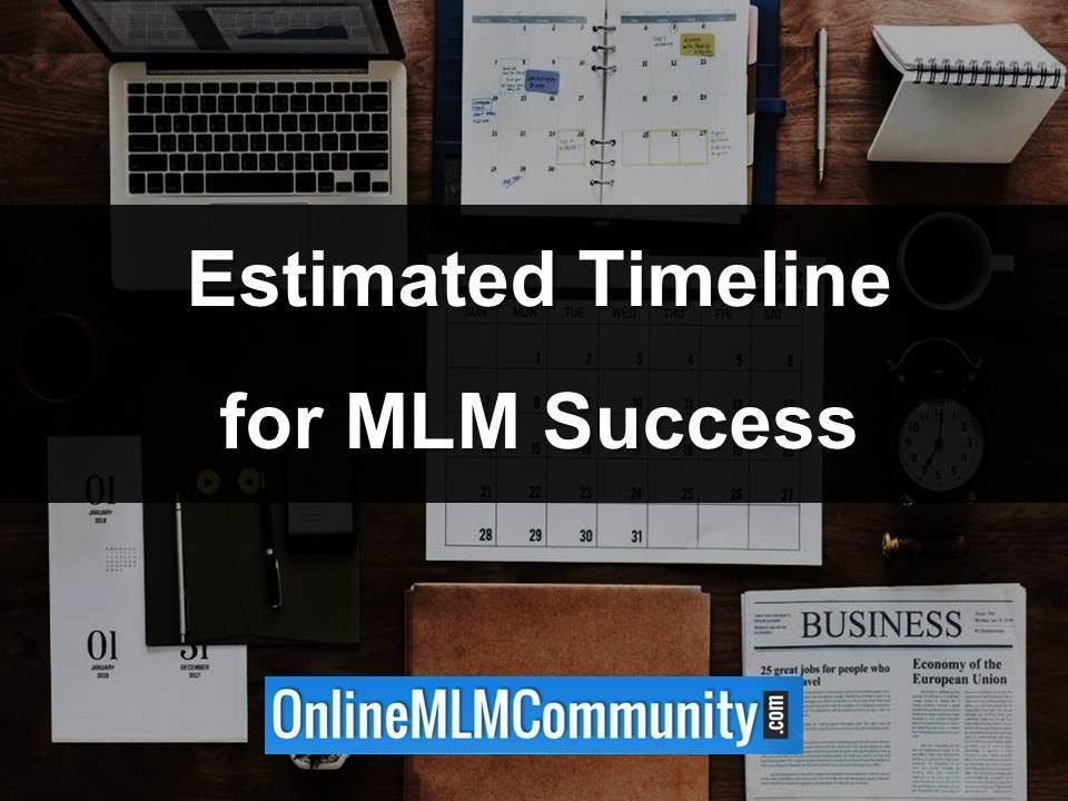 estimated timeline for mlm success