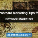 Postcard Marketing Tips for Network Marketers