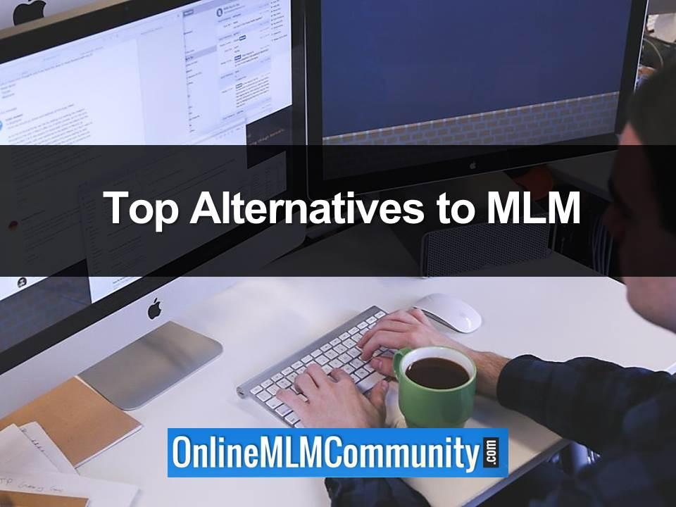 Top Alternatives to MLM
