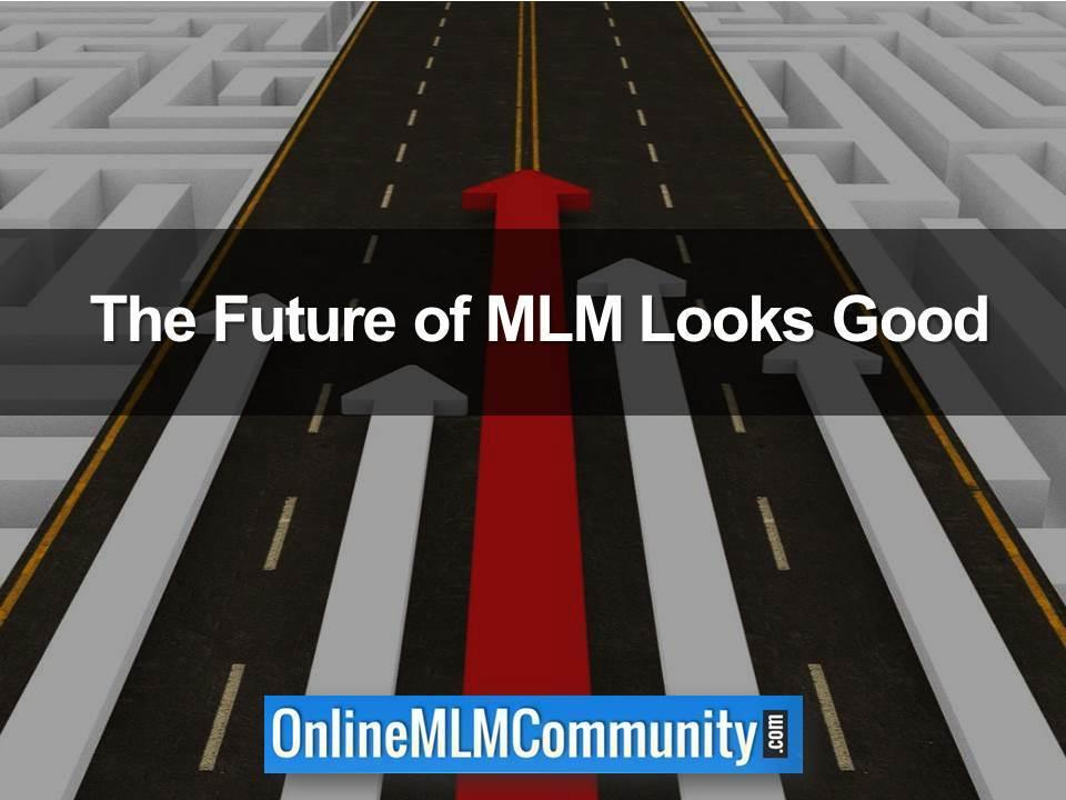The Future of MLM