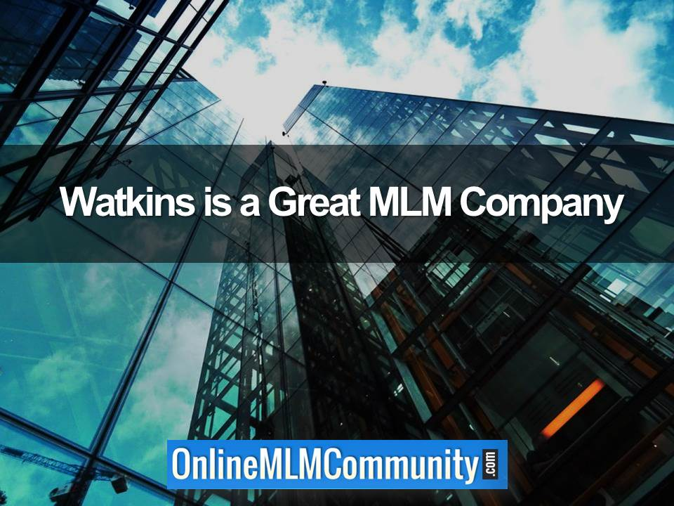 Watkins is a Great MLM Company