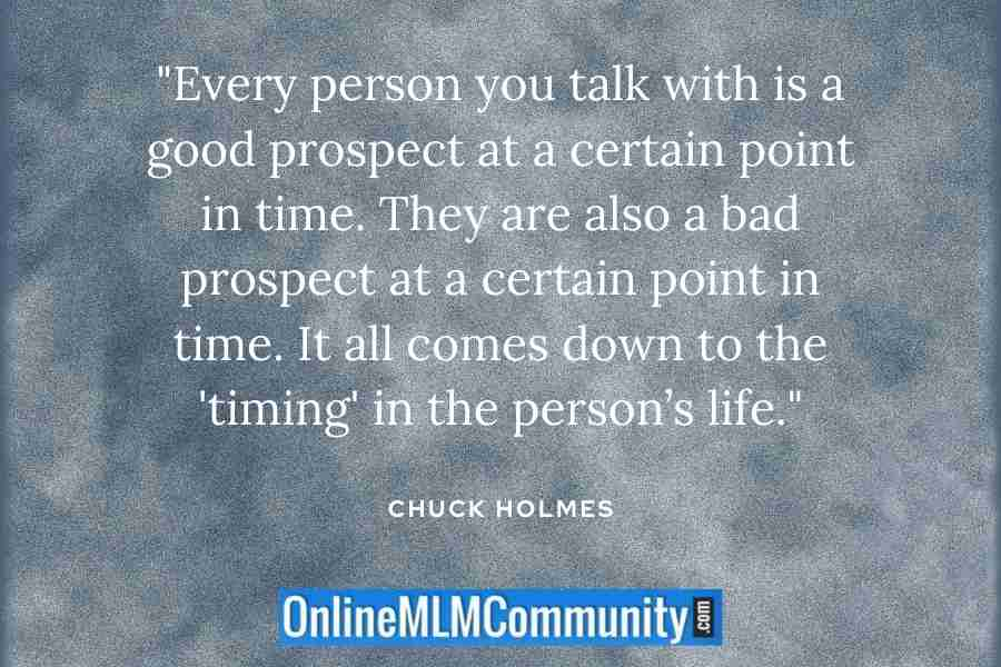timing is everything in mlm