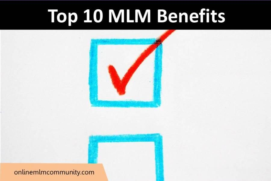 Top 10 MLM Benefits
