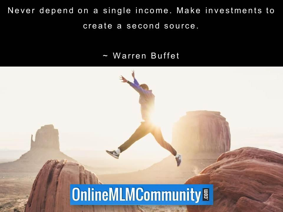 Never depend on a single income