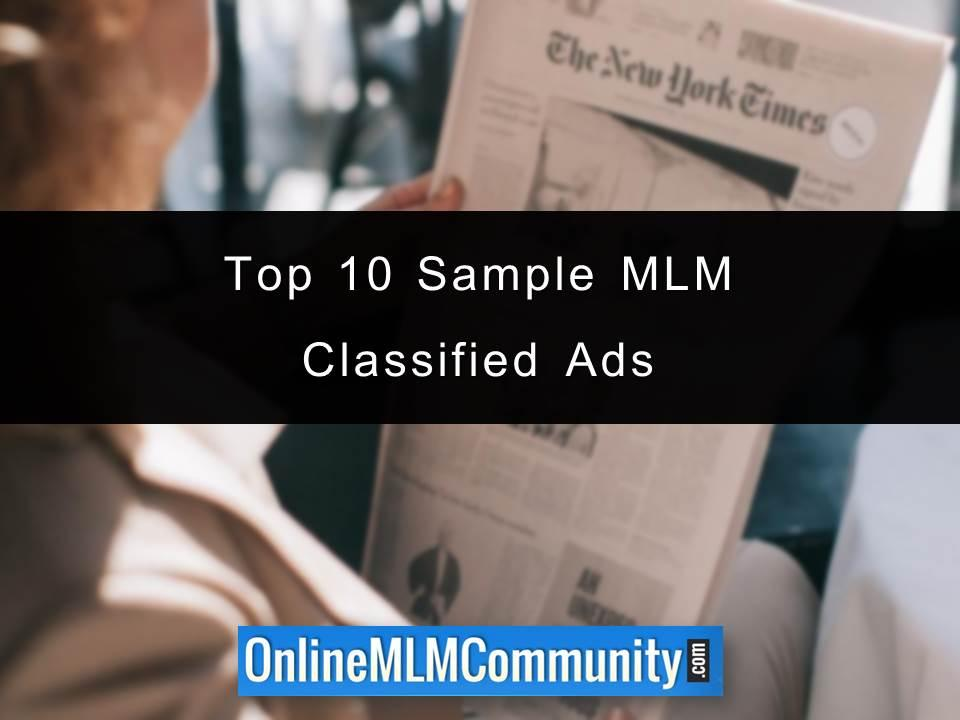 Top 10 Sample MLM Classified Ads