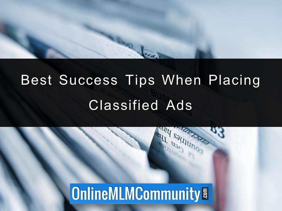 Best Success Tips When Placing Classified Ads