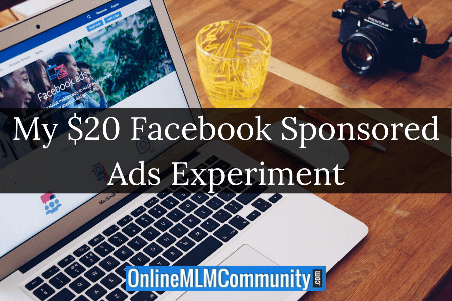 My $20 Facebook Sponsored Ads Experiment