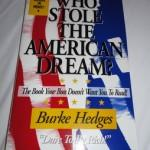 Who Stole the American Dream by Burke Hedges: Book Review