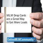 MLM Drop Cards: Get Leads without Rejection