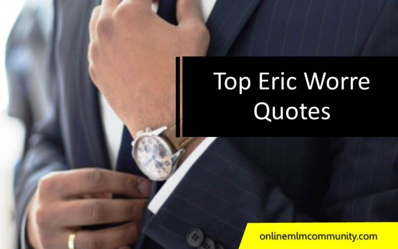 top eric worre quotes