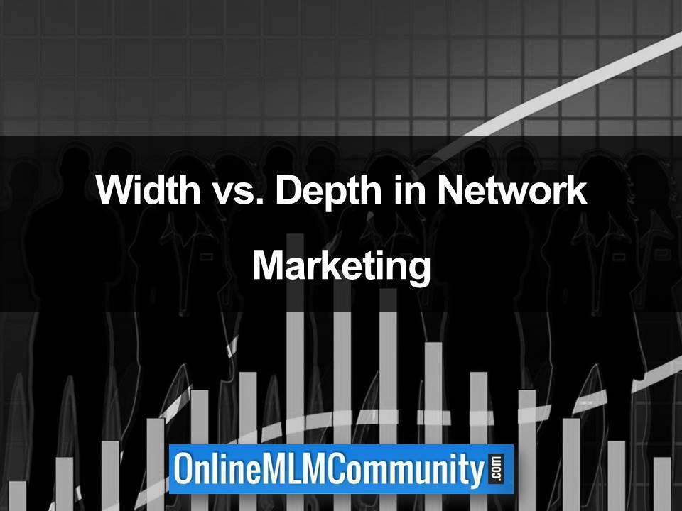 Width vs. Depth in Network Marketing