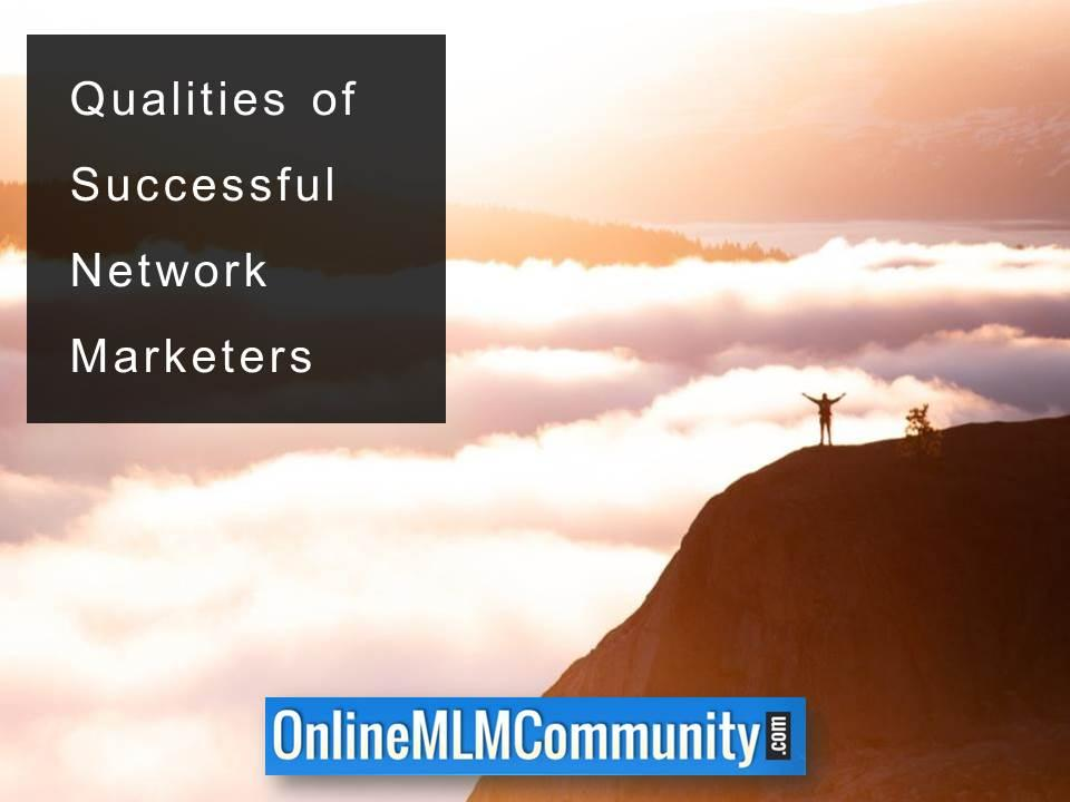 Qualities of Successful Network Marketers