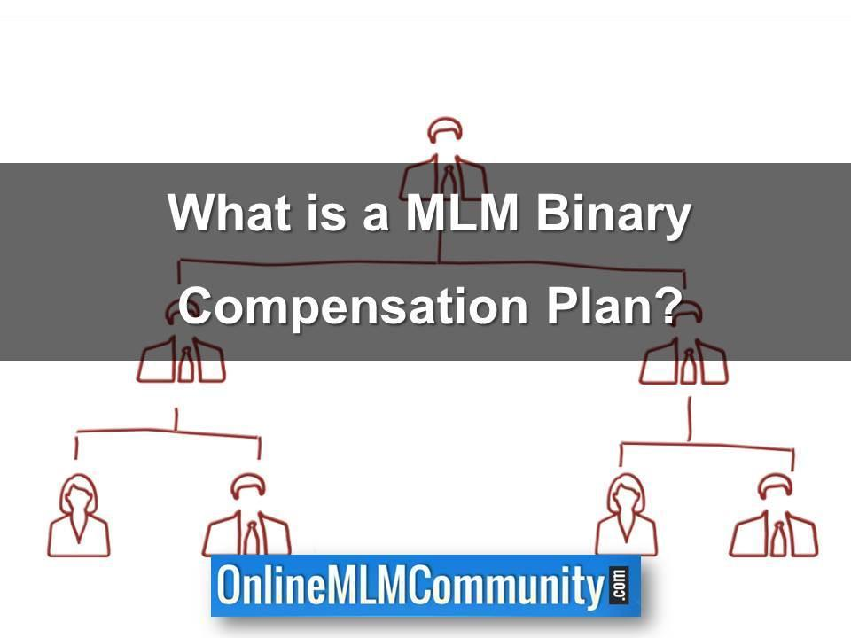 What is a MLM Binary Compensation Plan?
