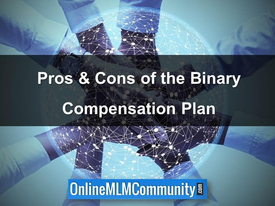 Pros & Cons of the Binary Compensation Plan