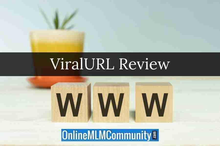 ViralURL Review