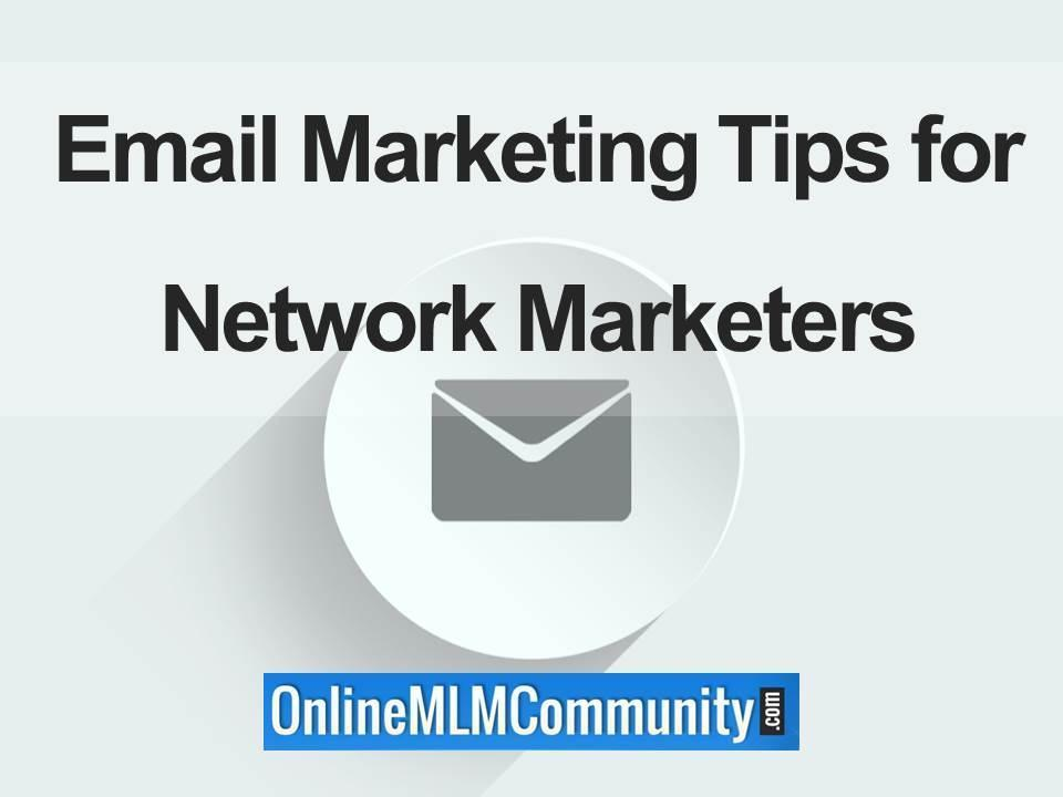 email marketing tips for network marketers