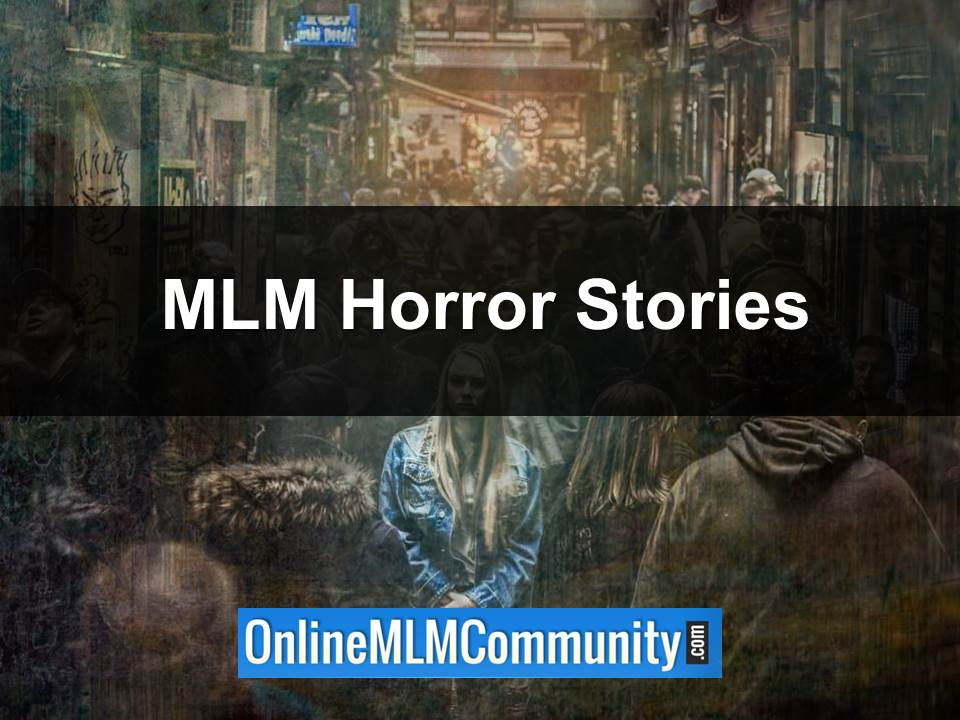 mlm horror stories