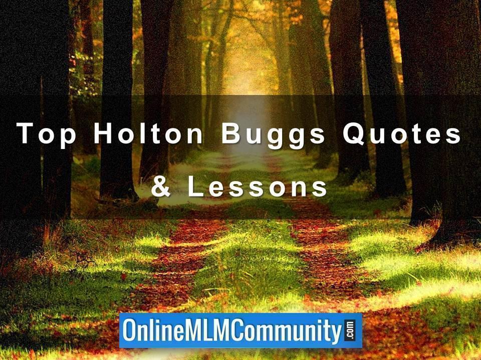 Top Holton Buggs Quotes Lessons