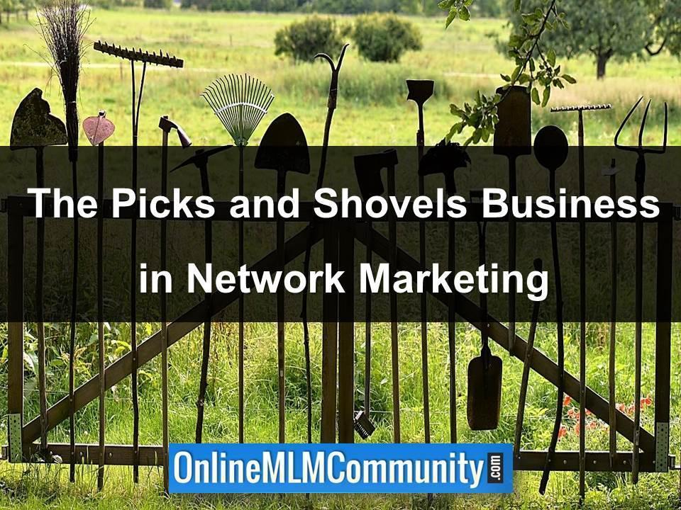the picks and shovels business in network marketing