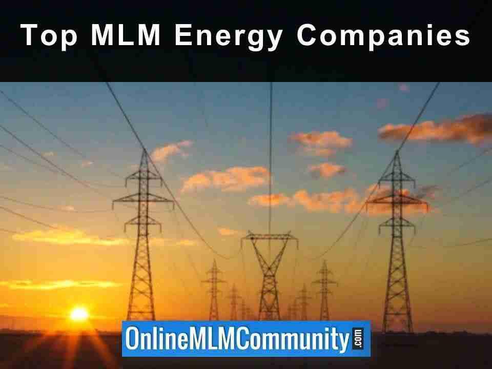 Top MLM Energy Companies
