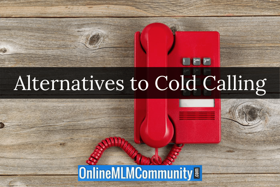 Alternatives to Cold Calling