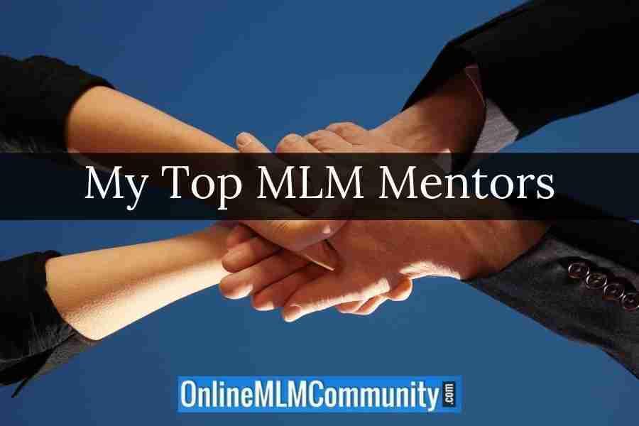 My Top MLM Mentors