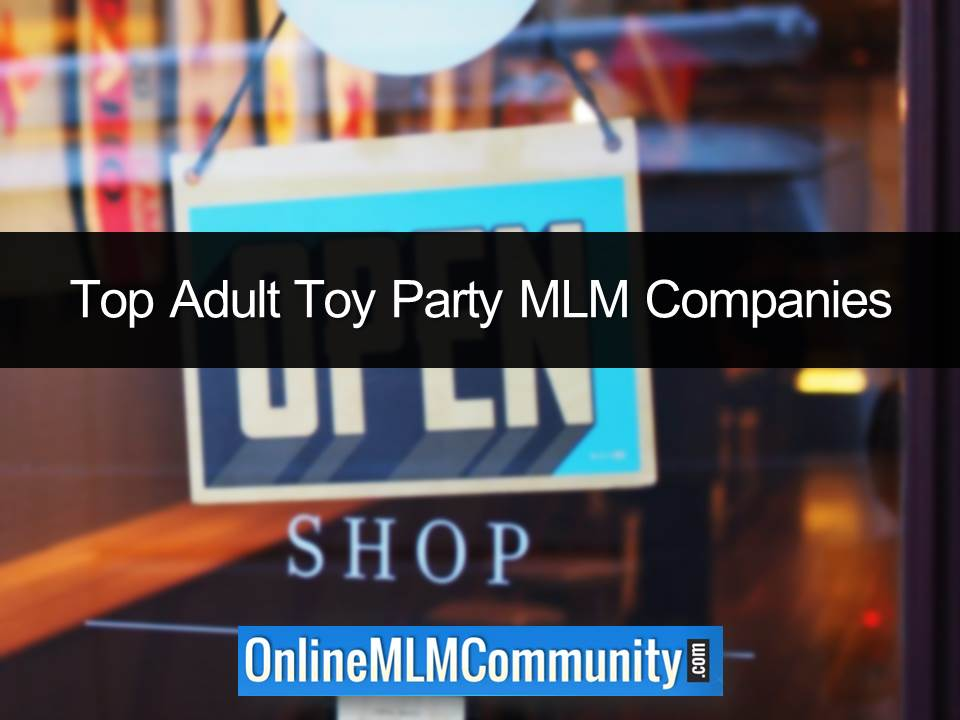 Top Adult Toy Party MLM Companies