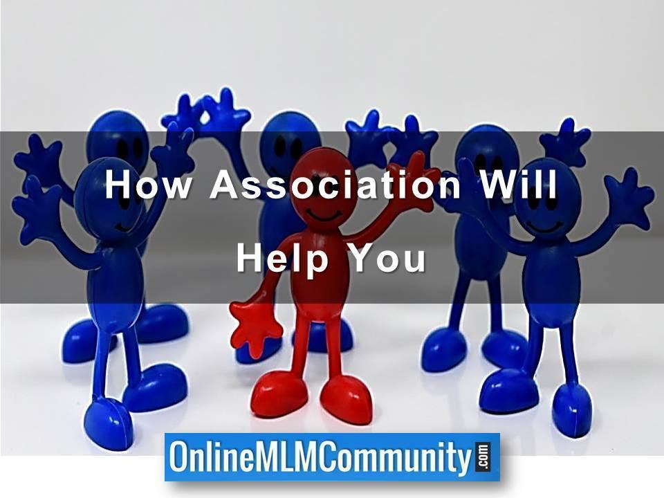 How Association Will Help You