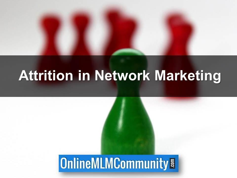 Attrition in Network Marketing