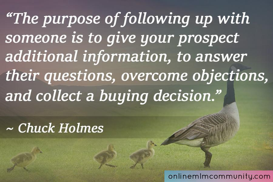 the purpose of the follow up