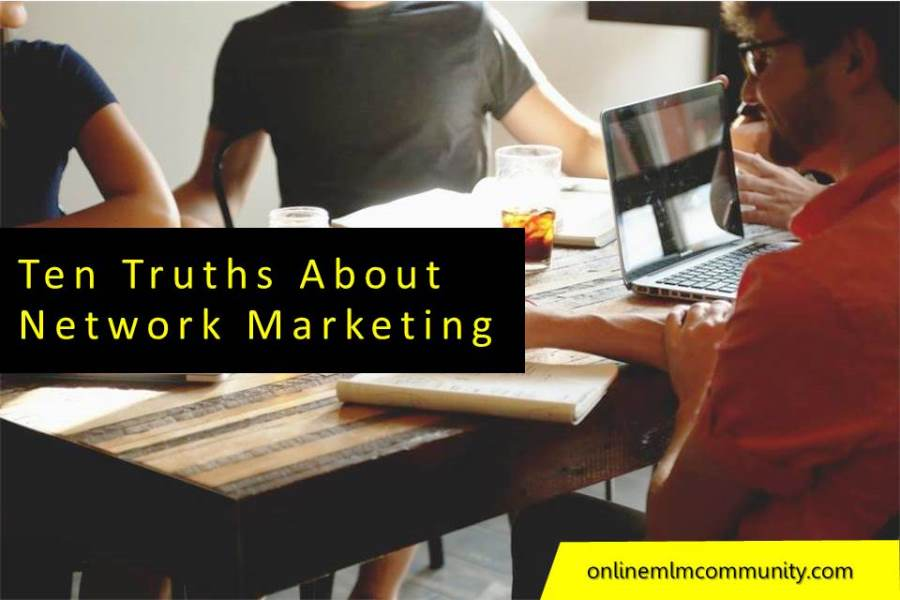 Ten Truths About Network Marketing