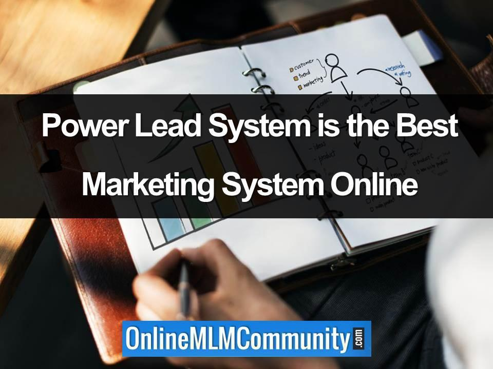 Power Lead System is the Best Marketing System Online