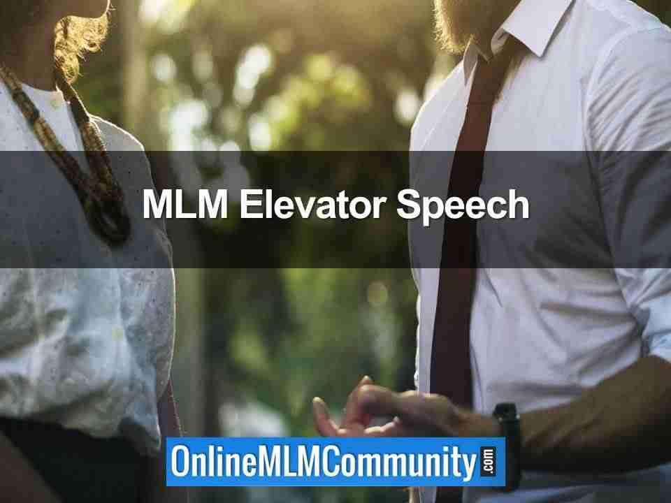 MLM Elevator Speech