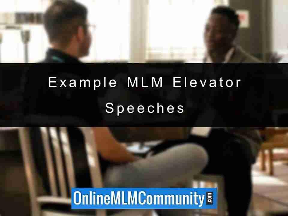 Example MLM Elevator Speeches