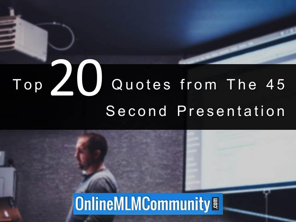 Top 20 Quotes from The 45 Second Presentation