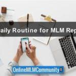 Daily Routine for MLM Reps: Work Smart and Be Productive