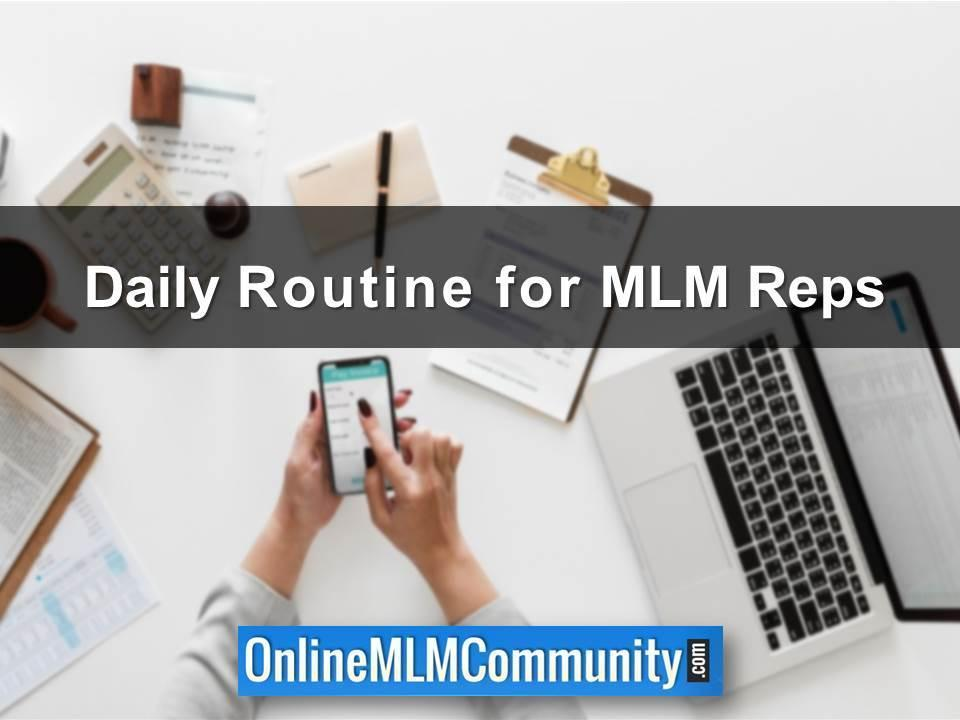 daily routine for mlm reps