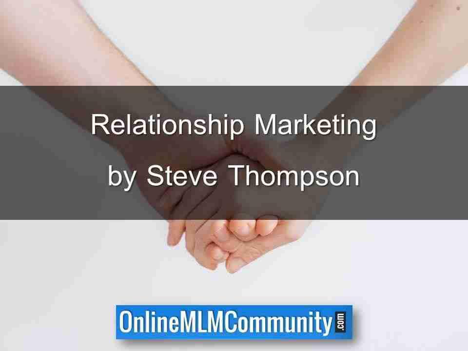 Relationship Marketing by Steve Thompson