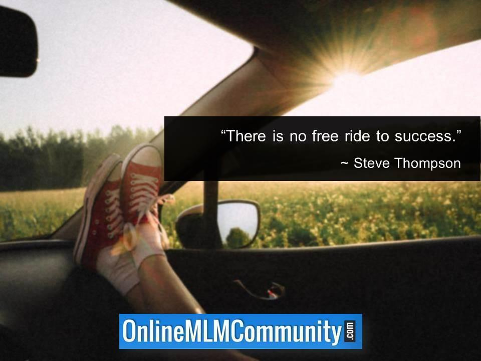 There is no free ride to success
