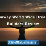 Amway World Wide Dream Builders Review