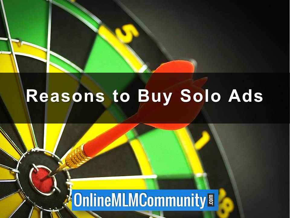 Reasons to Buy Solo Ads