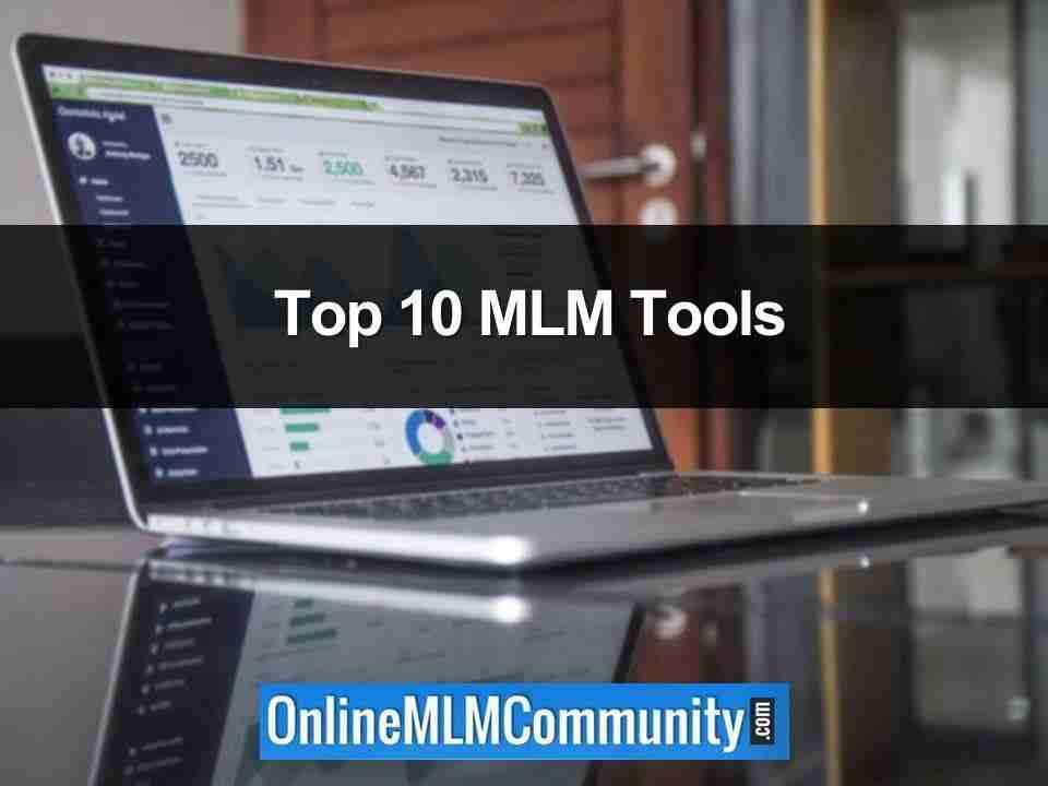 Top 10 MLM Tools