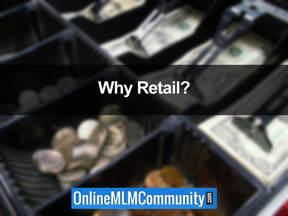 Why Retail?